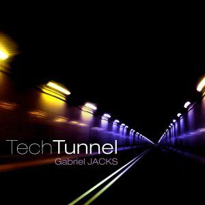 DJ Gabriel JACKS - Tech Tunnel - june 2012
