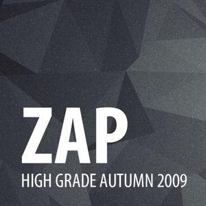 Zap - High Grade Autumn 2009