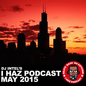 I Haz Podcast May 2015