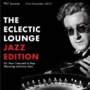The Eclectic Lounge Jazz Edition  21.11.15