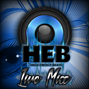 HEB - Live Mix - Open Your Eyes - March 2017