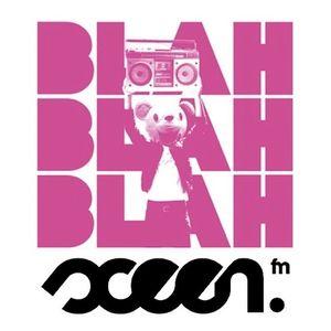 Blah Blah Blah – Sceen FM (22nd August 2013)