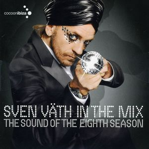 Sven Väth ‎– In The Mix - The Sound Of The Eighth Season (Freak)