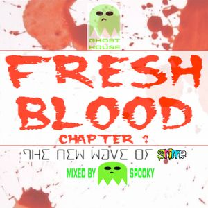 Spooky's Fresh Blood: Chapter 1