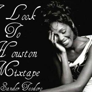 DJ SANDER TEODORO - I LOOK TO HOUSTON MIXTAPE