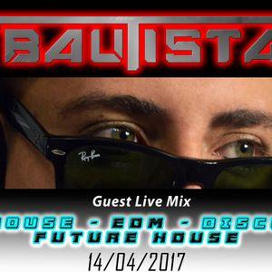 GUEST LIVE MIX RAVE FM - BAUTISTA