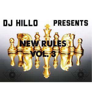 DJ HILLO PRESENTS: NEW RULES VOL. 3