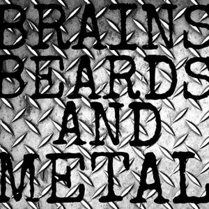 25-01-17 Brains Beards And Metal EXTREME