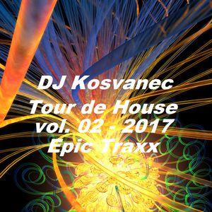 DJ Kosvanec - Tour de House 02-2017