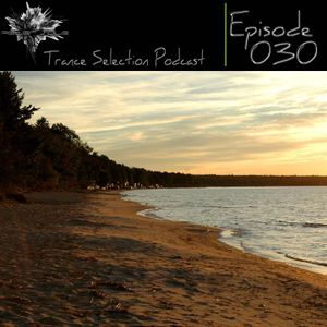 Peter Sole pres. Trance Selection Podcast 030