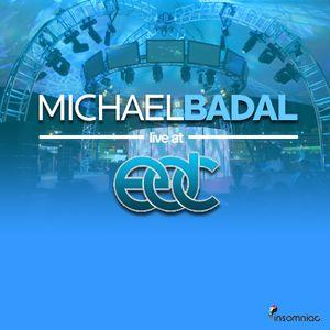 Michael Badal - Live @ EDC Las Vegas (06.09.12)