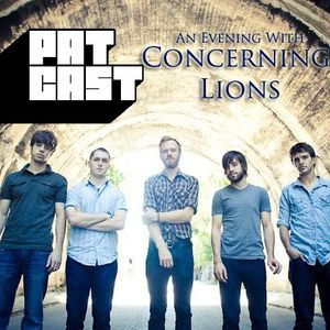 Episode 51 - An Evening With Concerning Lions
