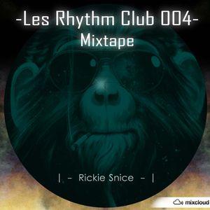 Les Rhythm Club 004 Mixtape