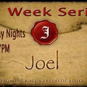 The Book of Joel (Session #6) by Pastor Ron Culver