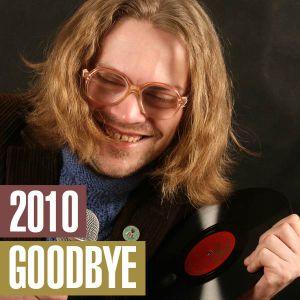 Goodbye, 2010