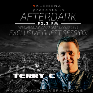 AfterDark House hosted by kLEMENZ on SOUNDWAVE RADIO 92,3 FM (21.12.2016) guest TERRY C.