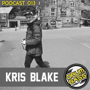 Drum and Bass Night PODCAST #013 - Kris Blake