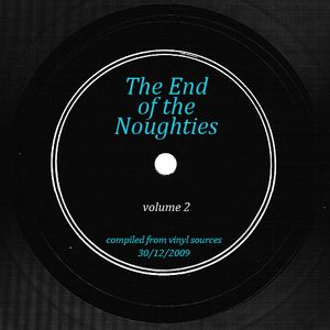 The End of the Noughties volume 2