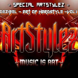 Special ArtStylez - Dezibel - Art of Hardstyle Vol.1