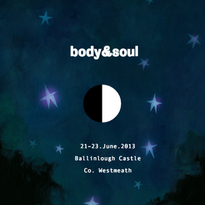 Live at Body & Soul, Ireland 2013