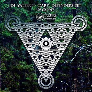 DJane Yaleeni - Dark Defenders set 25.02.17