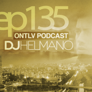 ONTLV PODCAST - Trance From Tel-Aviv - Episode 135 - Mixed By DJ Helmano