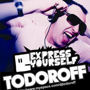 Todoroff - Express Yourself Radio Show #465 with Jesse Voorn Guest Mix