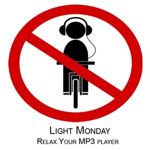 Light Monday - Relax Your MP3 player
