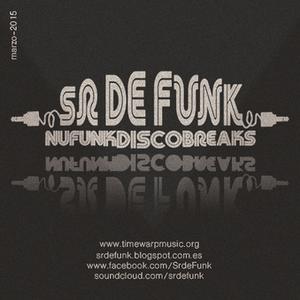 Sr De Funk-Session especial Funky Breaks-part-marzo-2015 para VBR Radio - Fader Club