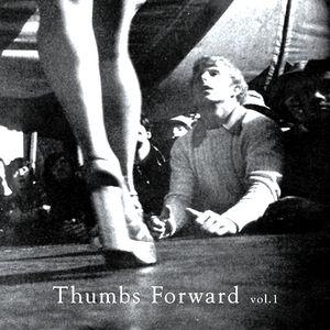 Thumbs Forward Vol. 1 ~ Tolly