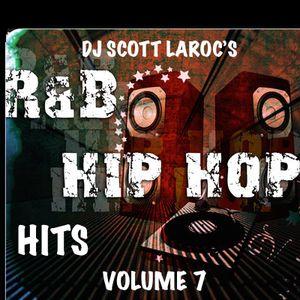 DJ Scott LaRoc's Hip Hop R&B Hits Volume 7