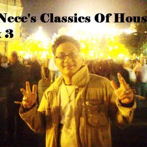 DJ.Nece's Classics Of House Mix 3
