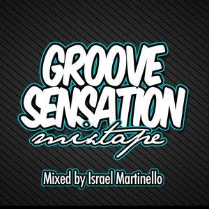 """Groove Sensation"" Mixtape"
