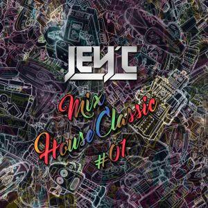 Jey'c - Mix House Classic #01