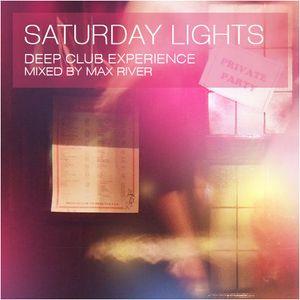Max River - Saturday Lights