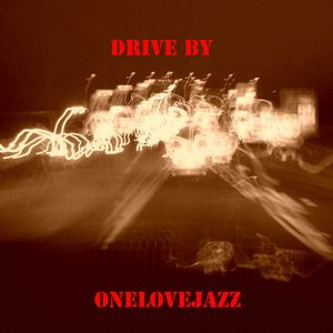drive by