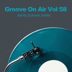 Groove On Air Vol 58