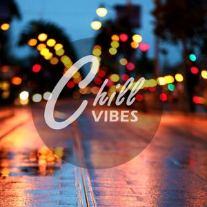 Chill Vibes MIX Volume 3