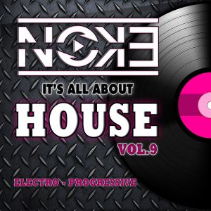DJ Noke it's All About HOUSE 9
