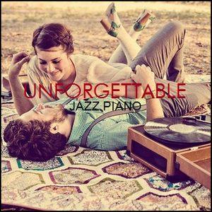 """JAZZ PIANO - """"Unforgettable"""""""