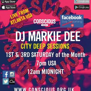 DJ Markie Dee -- City Deep Sessions on Conscious Sounds