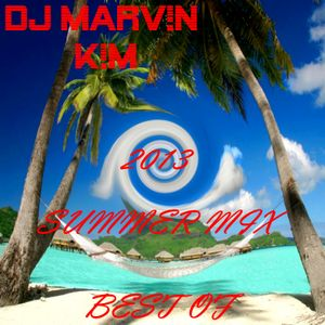 DJ MARV!N K!M - Summer Mix 2013 (Best Of The Last Years)