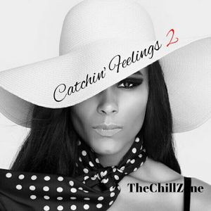 TheChillZone Catchin' Feelings Vol 2