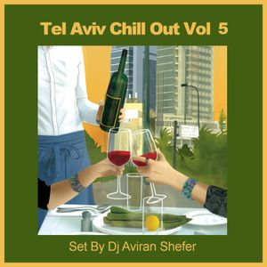 Tel Aviv Chill Out Vol 05