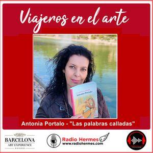 Viajeros en el arte - 30-10-20 - Antonia Portalo - Las palabras calladas