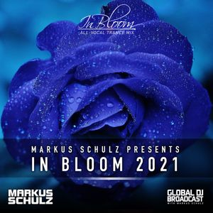 Global DJ Broadcast May 06 2021 - In Bloom (All-Vocal Trance Mix) Part 2