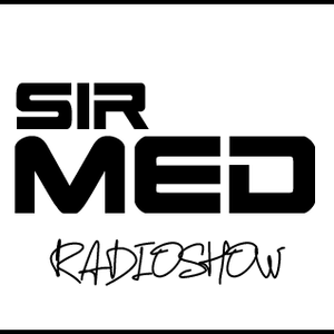 The Sir MeD Radioshow 05 - Guestmix : Pappy Mouchkil