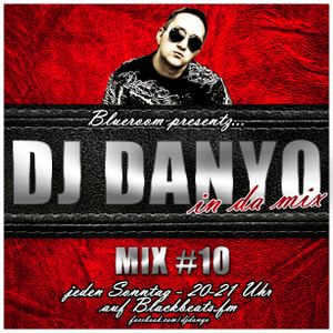 DJ Danyo - Blackbeats.fm - Mix 10