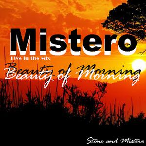 Mistero-Beauty of Morning