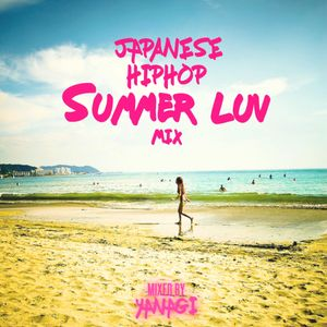 Japanese HipHop Summer Luv Mix